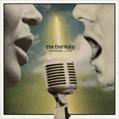 Rock Review: The Thermals 'Personal Life'
