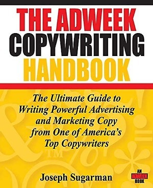 The Adweek Copywriting Handbook by Joseph Sugarman. One of the best books on learning to Write