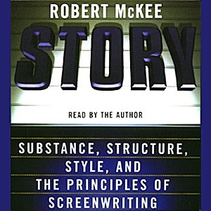 Story Substance, Structure, Style, and the Principles of Screenwriting by Robert McKee